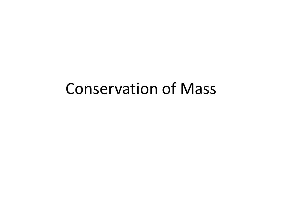 Law of Conservation of Mass The law of conservation of mass states that in any given chemical reaction, the total mass of the reactants equals the total mass of the products.