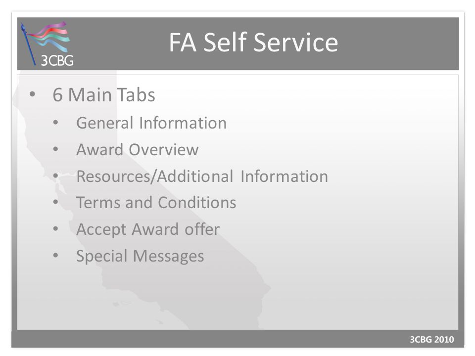 FA Self Service 6 Main Tabs General Information Award Overview Resources/Additional Information Terms and Conditions Accept Award offer Special Messag