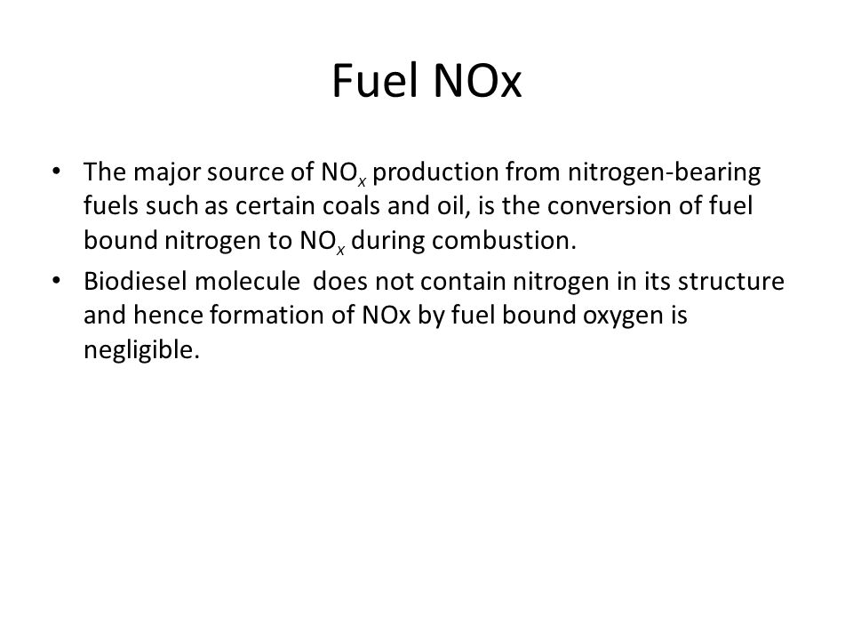 Fuel NOx The major source of NO x production from nitrogen-bearing fuels such as certain coals and oil, is the conversion of fuel bound nitrogen to NO