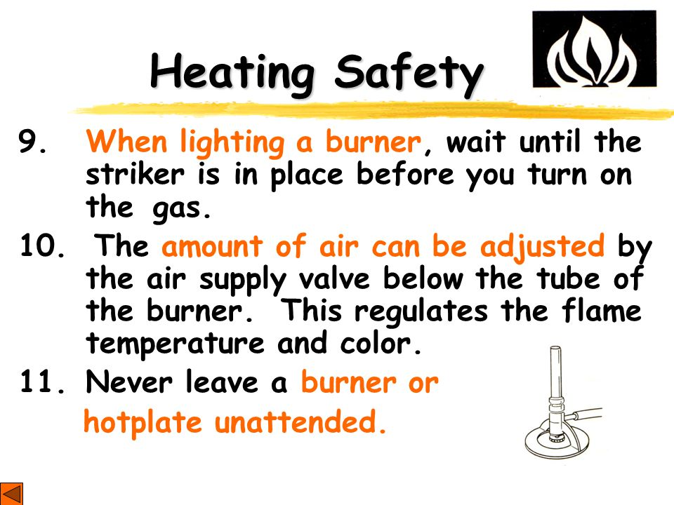 Heating Safety 9.