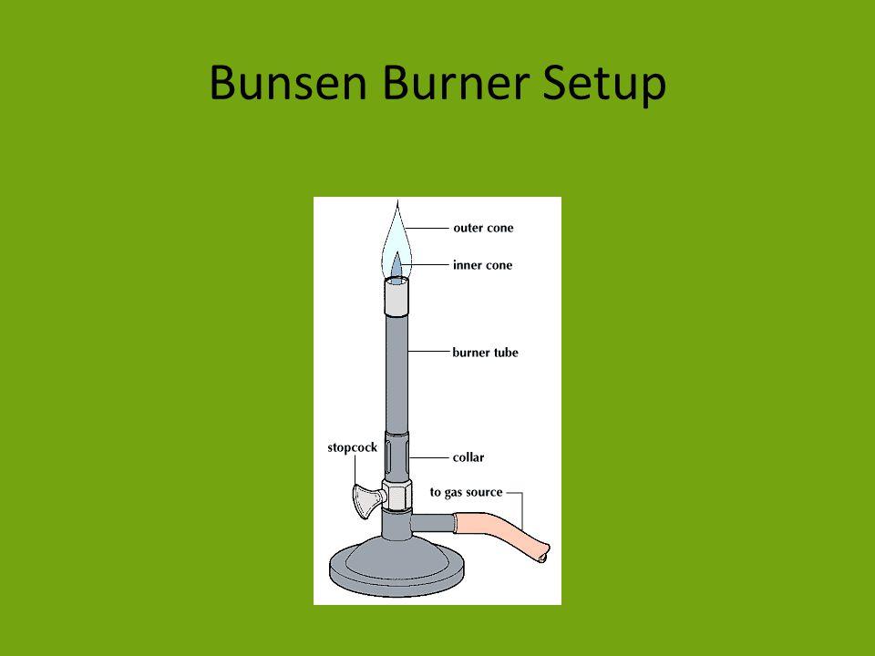 Bunsen Burner Setup
