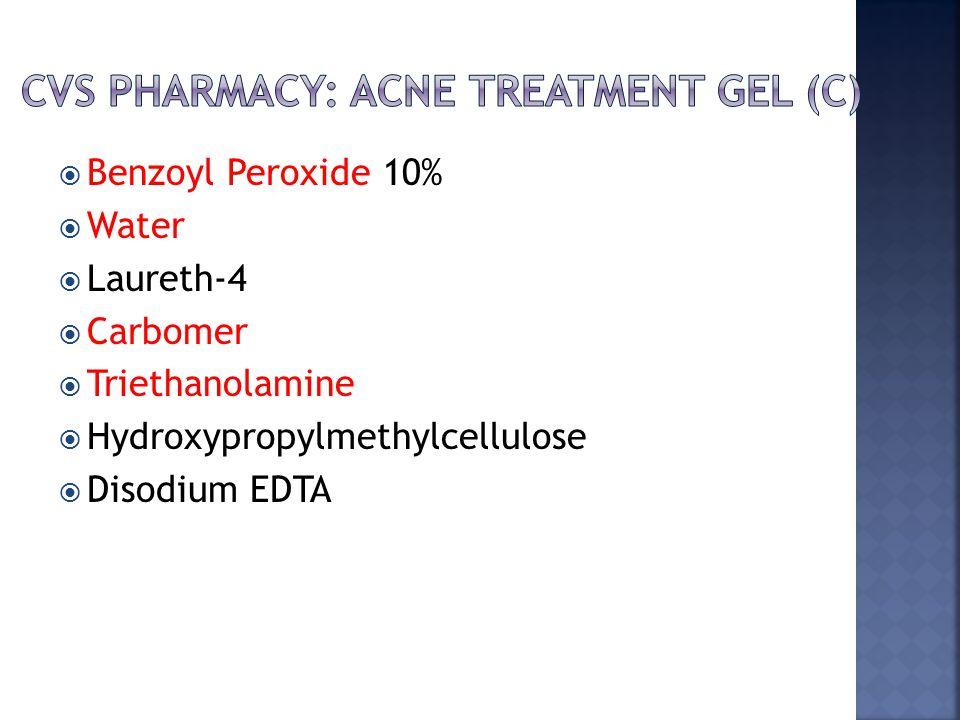  Benzoyl Peroxide 10%  Water  Laureth-4  Carbomer  Triethanolamine  Hydroxypropylmethylcellulose  Disodium EDTA