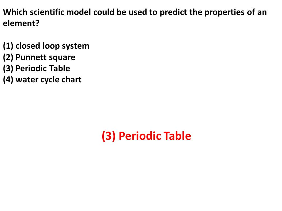 Which scientific model could be used to predict the properties of an element.