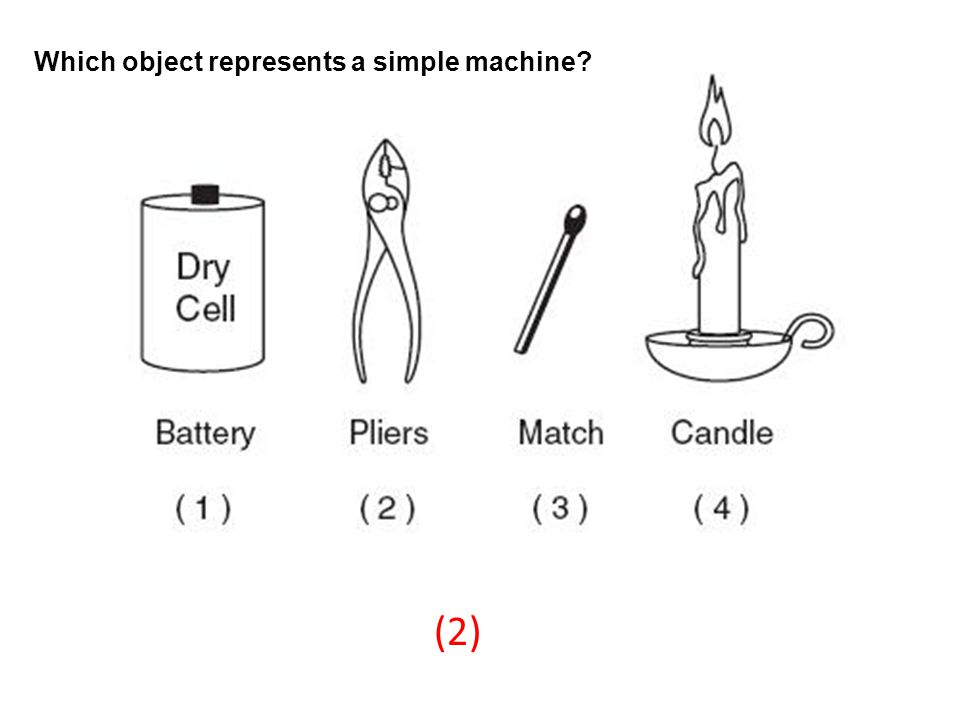Which object represents a simple machine? (2)