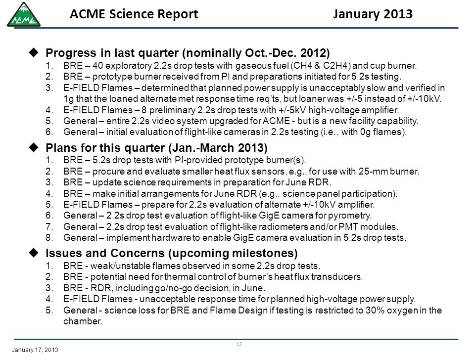 January 17, 2013 12 ACME Science Report January 2013  Progress in last quarter (nominally Oct.-Dec.
