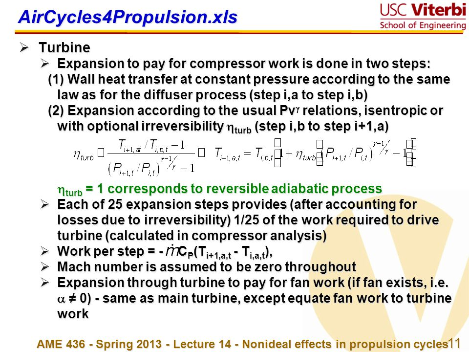 11 AME 436 - Spring 2013 - Lecture 14 - Nonideal effects in propulsion cycles AirCycles4Propulsion.xls  Turbine  Expansion to pay for compressor wor