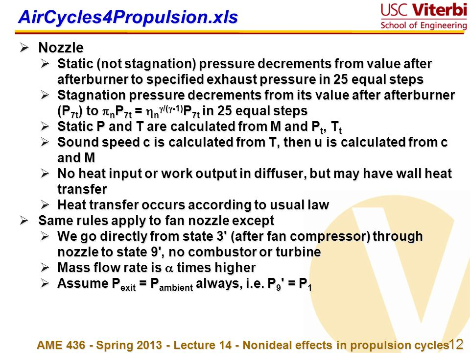 12 AME 436 - Spring 2013 - Lecture 14 - Nonideal effects in propulsion cycles AirCycles4Propulsion.xls  Nozzle  Static (not stagnation) pressure dec
