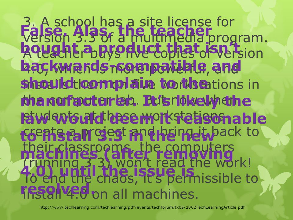 3. A school has a site license for version 3.3 of a multimedia program.