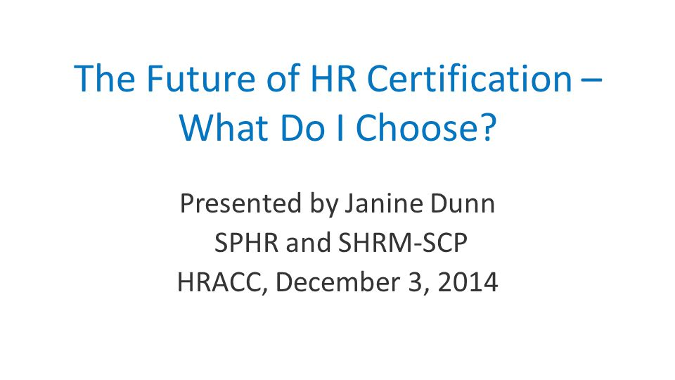 SHRM launched a new SHRM certification website -- SHRMCertification.org -- that provides comprehensive information on the SHRM-CP and SHRM-SCP program, and will serves as an entry point for candidates, certificants, and Preferred Providers.