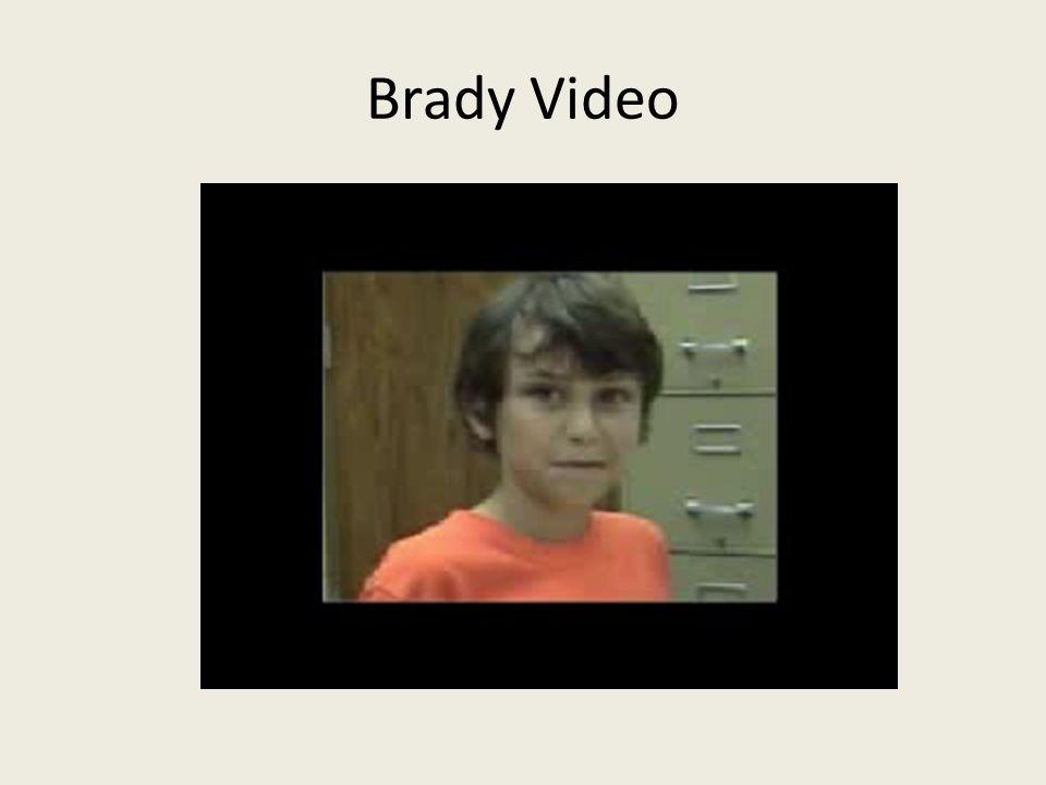 Brady Video