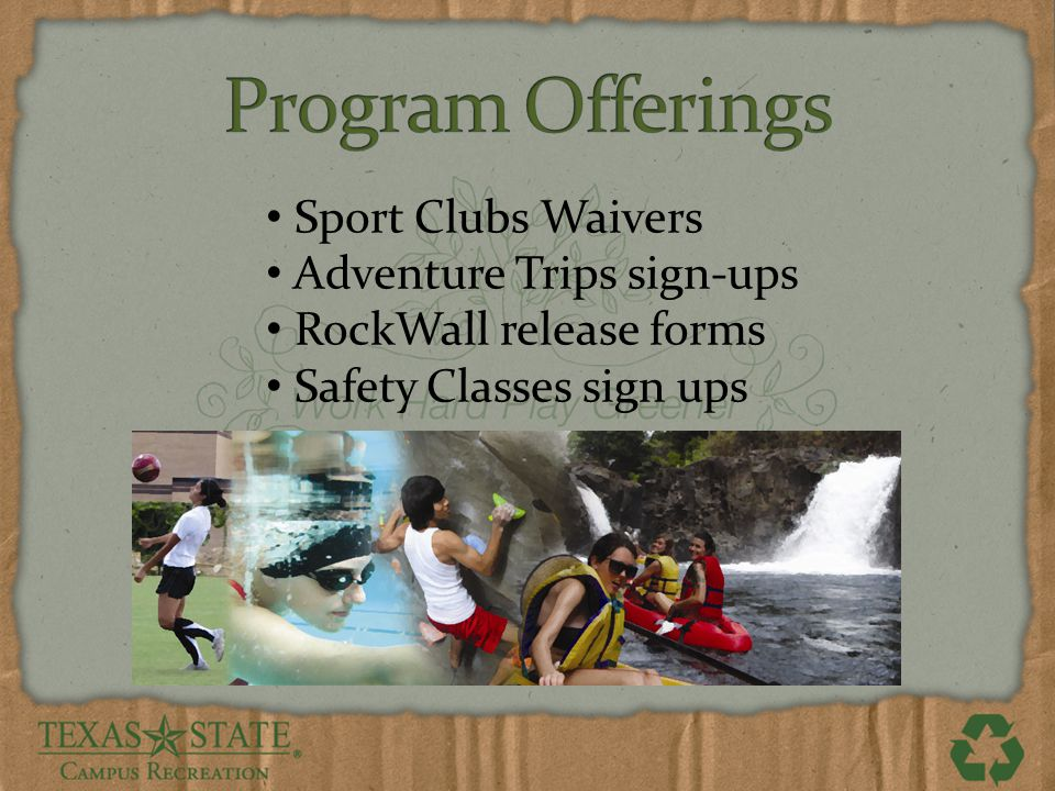 Sport Clubs Waivers Adventure Trips sign-ups RockWall release forms Safety Classes sign ups