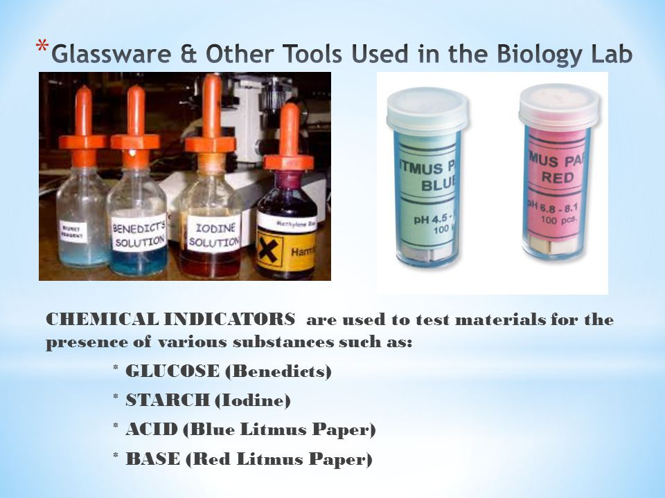 CHEMICAL INDICATORS are used to test materials for the presence of various substances such as: * GLUCOSE (Benedicts) * STARCH (Iodine) * ACID (Blue Li
