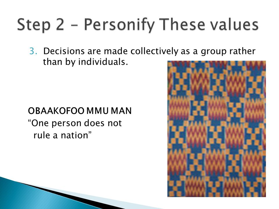 3. Decisions are made collectively as a group rather than by individuals.