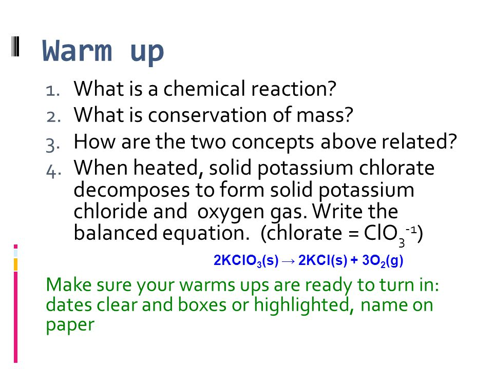 Writing Chemical Equations  Chemical reactions occur every day.