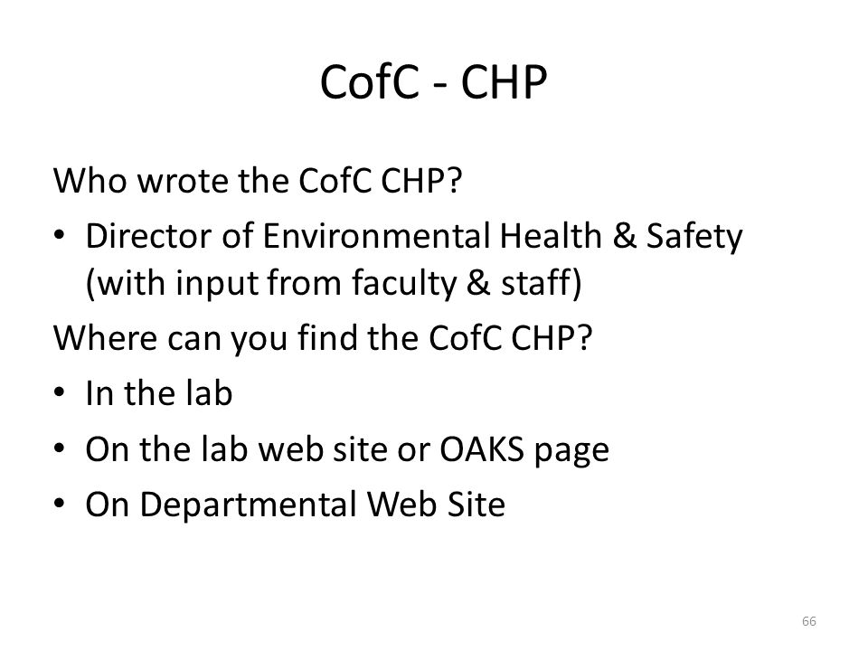 CofC - CHP Who wrote the CofC CHP.