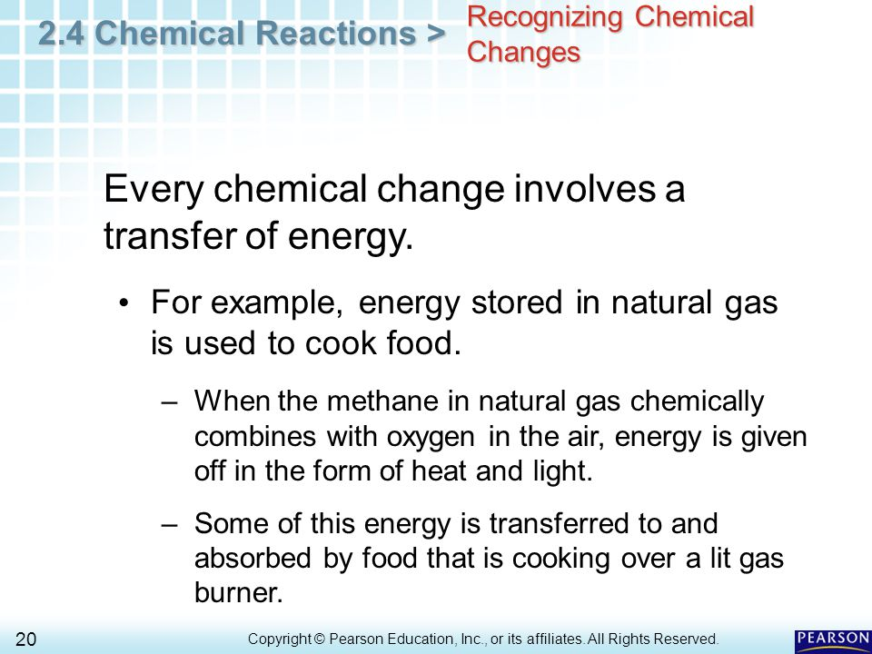 2.4 Chemical Reactions > 20 Copyright © Pearson Education, Inc., or its affiliates.
