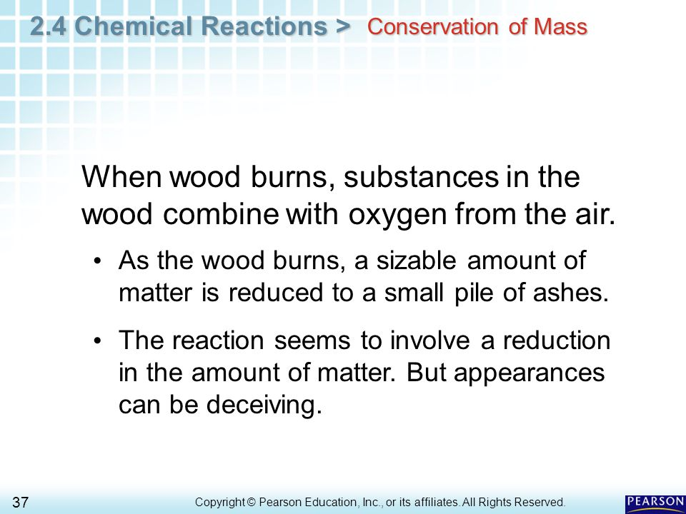 2.4 Chemical Reactions > 37 Copyright © Pearson Education, Inc., or its affiliates.
