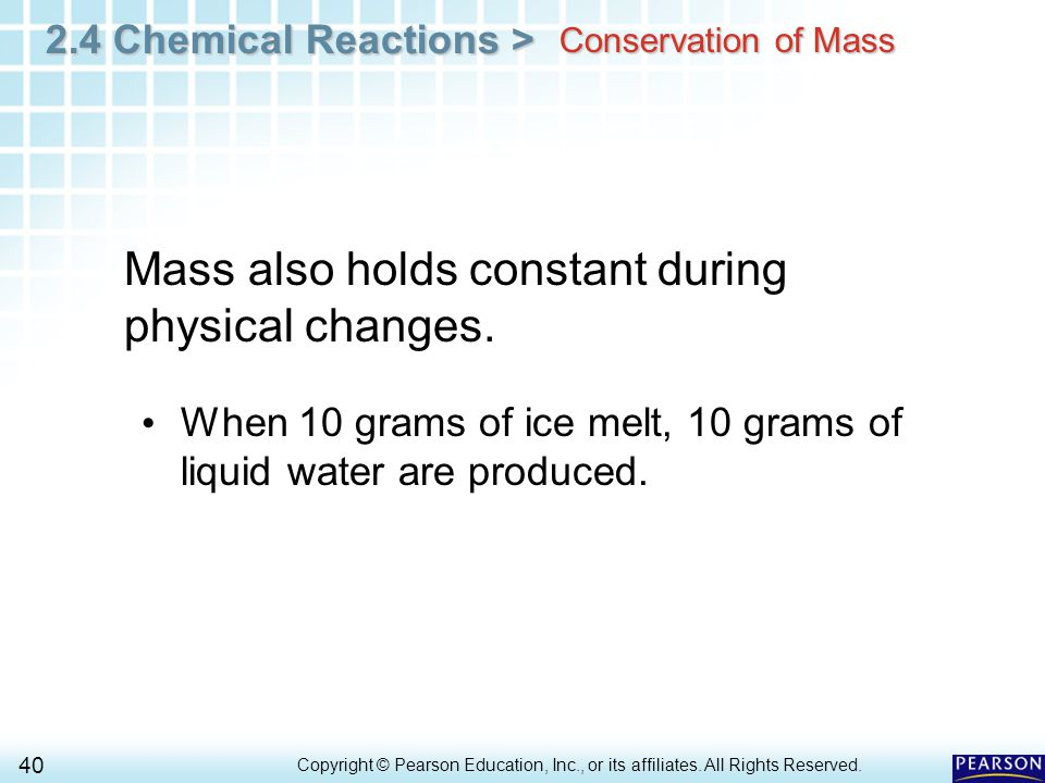 2.4 Chemical Reactions > 40 Copyright © Pearson Education, Inc., or its affiliates.
