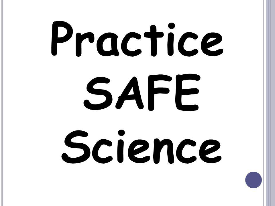 Practice SAFE Science