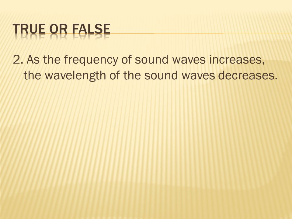 25.Two or more waves in the same place at the same time.