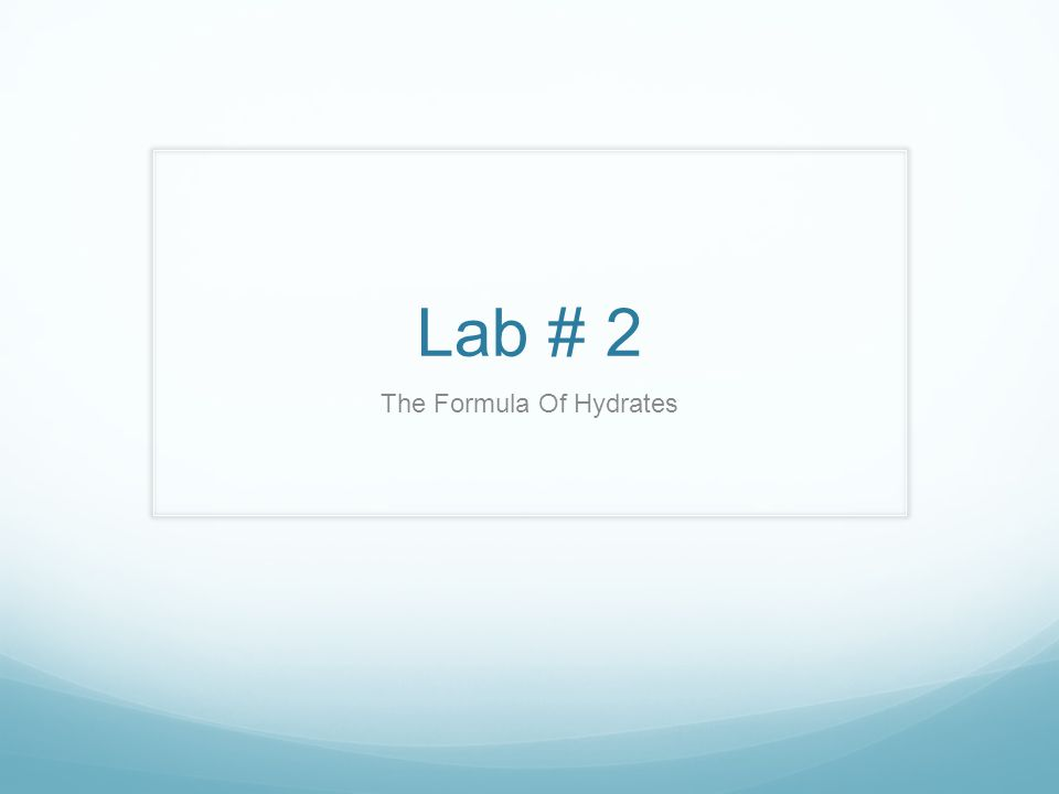Lab # 2 The Formula Of Hydrates