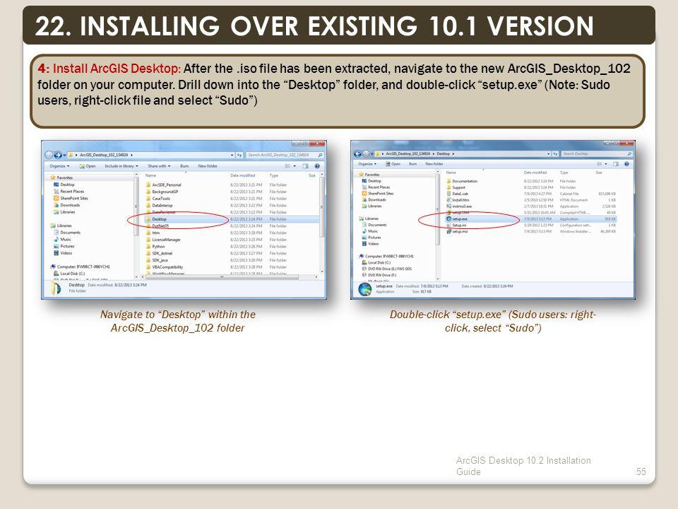 ArcGIS Desktop 10.2 Installation Guide55 22.