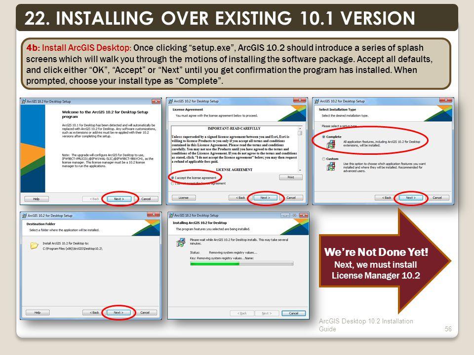 ArcGIS Desktop 10.2 Installation Guide56 22.