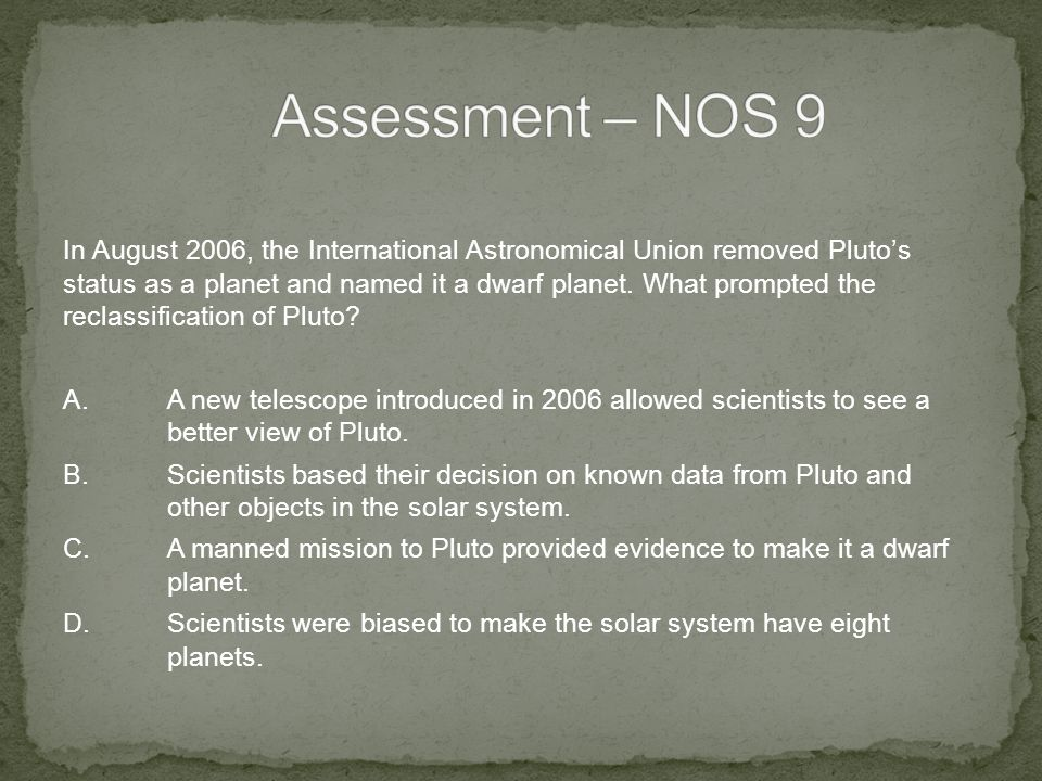 In August 2006, the International Astronomical Union removed Pluto's status as a planet and named it a dwarf planet.