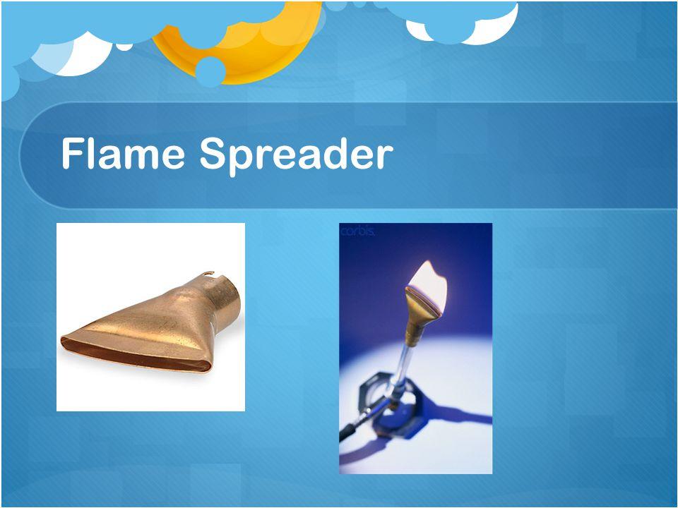 Flame Spreader