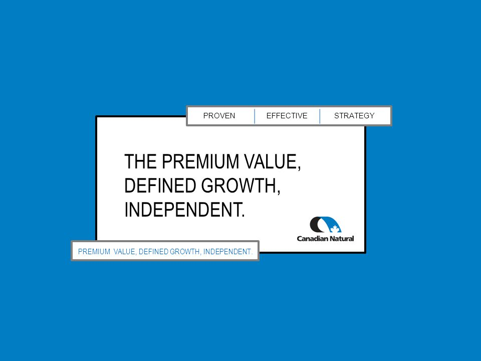 PROVENEFFECTIVESTRATEGY PREMIUM VALUE, DEFINED GROWTH, INDEPENDENT.