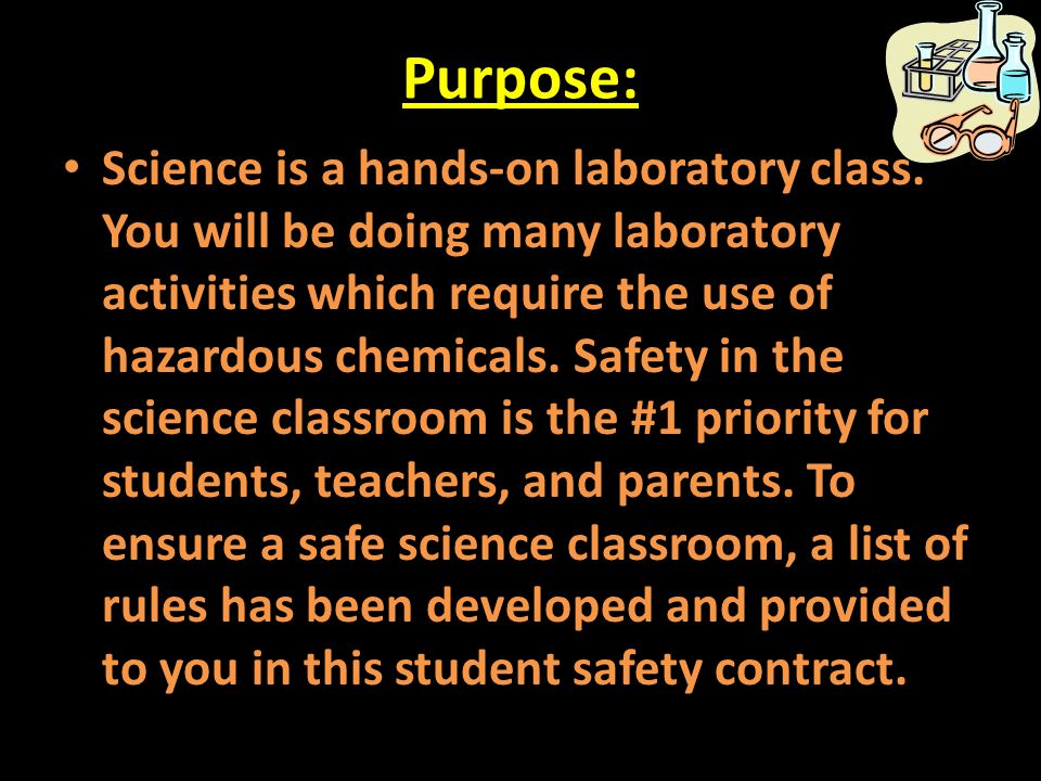 Handling Chemicals: 38.Never remove chemicals or other materials from the laboratory area.