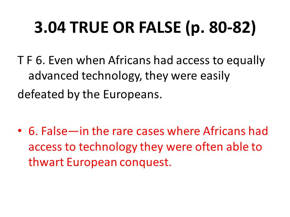 3.04 TRUE OR FALSE (p. 80-82) T F 6.