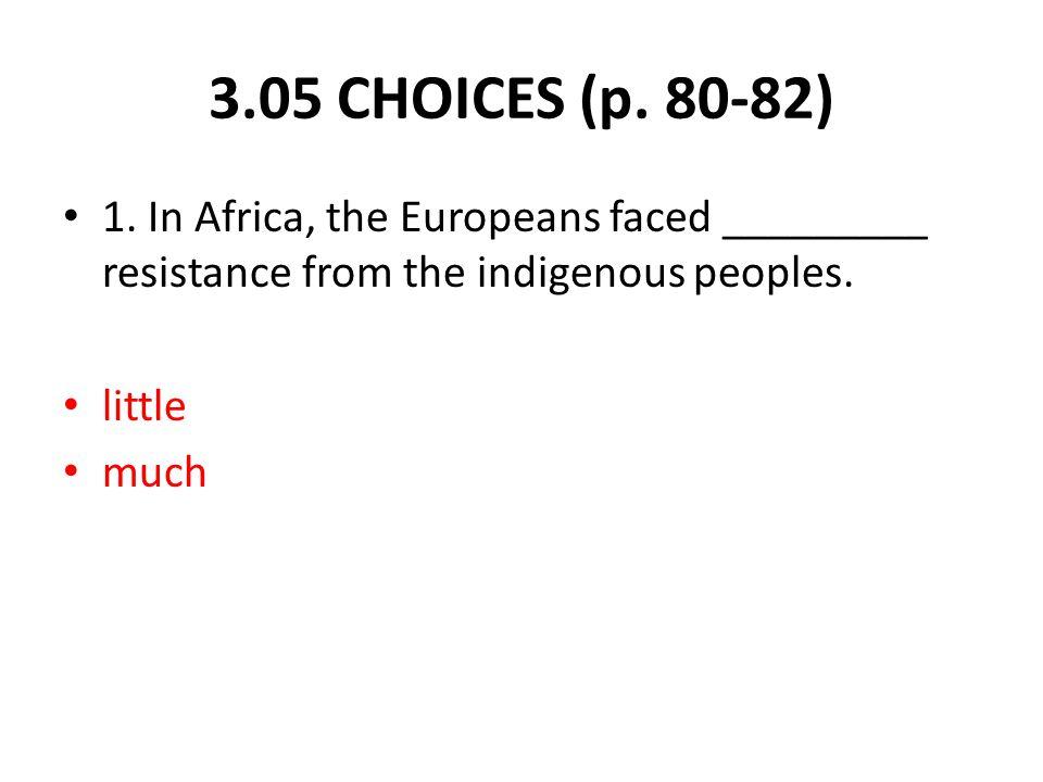3.05 CHOICES (p. 80-82) 1.