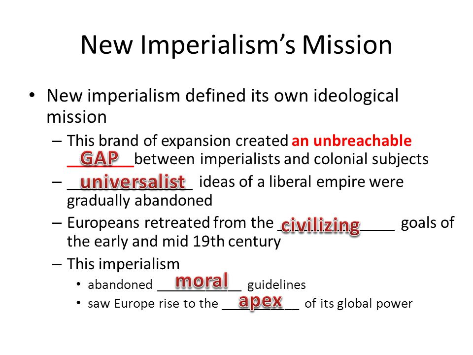 Causes of the New Imperialism: Multiple factors New imperialism materialized from multiple factors – Technology – Nationalism – Economics – Politics – Culture Significant changes in the second half of the 19th century allowed the system of expansion to come into being Most of these changes occurred in ___________