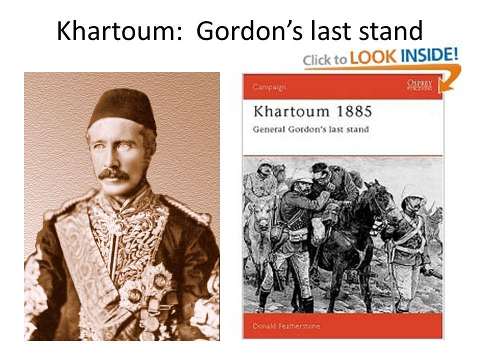 Khartoum: Gordon's last stand