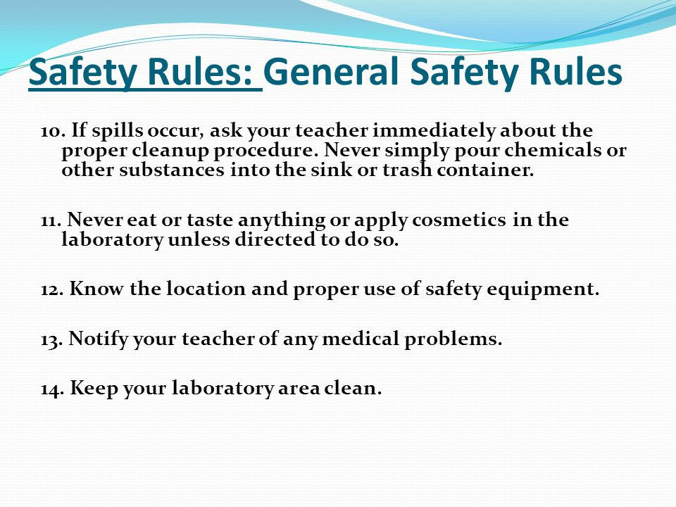 Safety Rules: General Safety Rules 10.