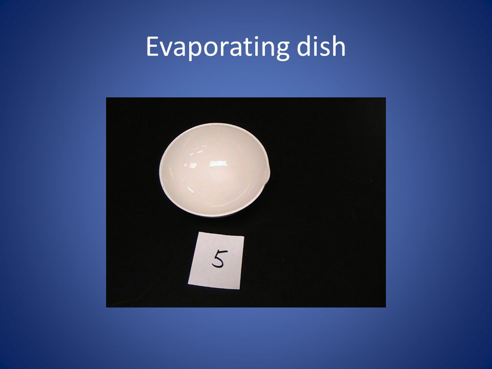 Evaporating dish