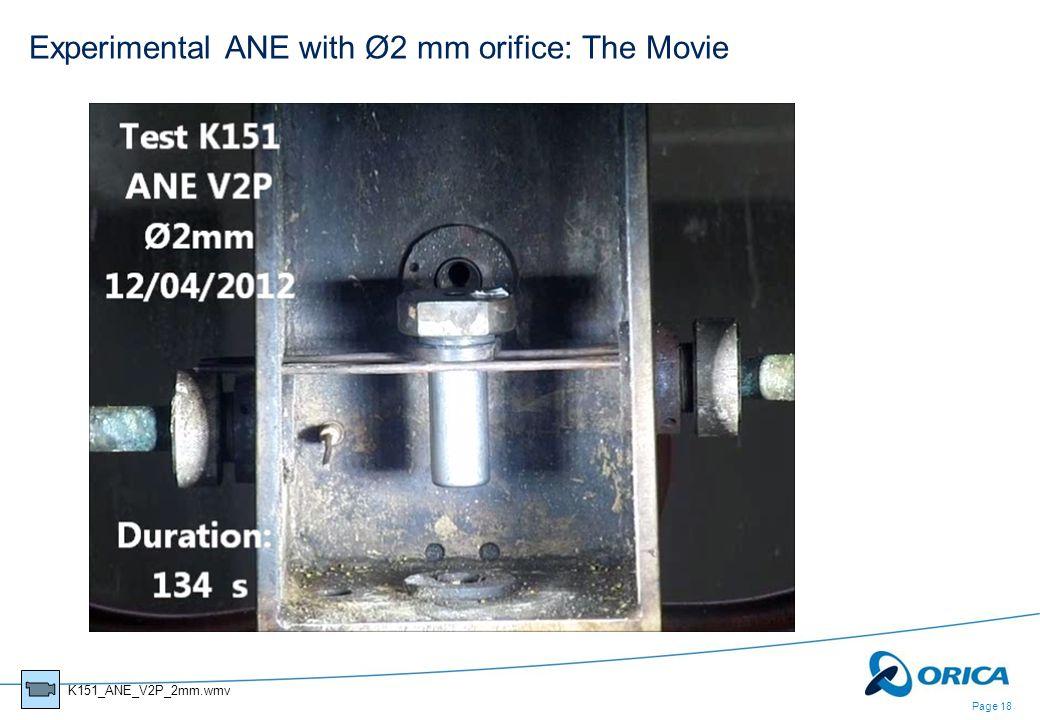 Experimental ANE with Ø2 mm orifice: The Movie Page 18 K151_ANE_V2P_2mm.wmv