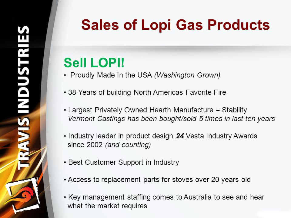 Sales of Lopi Gas Products Sell LOPI.