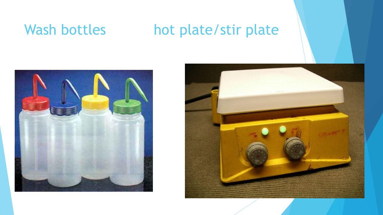 Wash bottles hot plate/stir plate