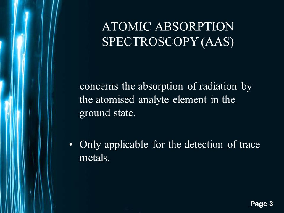 Page 2 ATOMIC SPECTROscopY PRESENTED BY: HANEEN RASHID