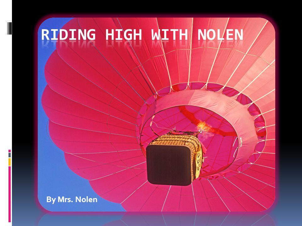 By Mrs. Nolen
