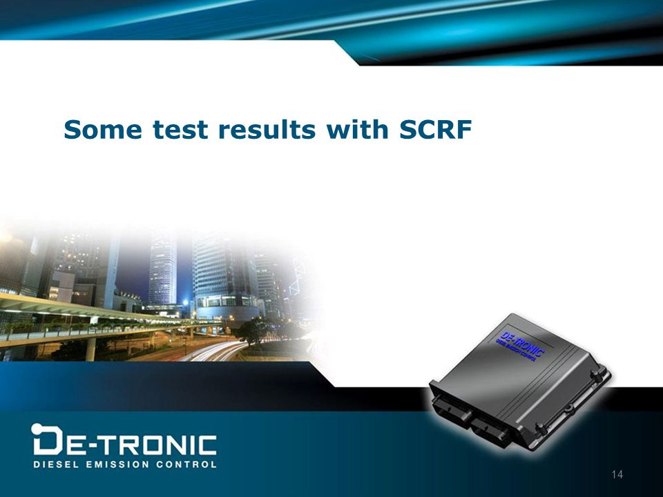 14 Some test results with SCRF