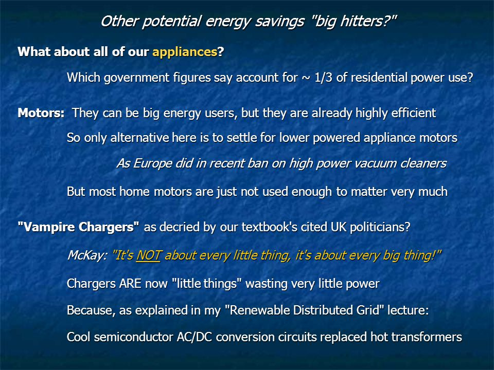 Other potential energy savings big hitters What about all of our appliances.