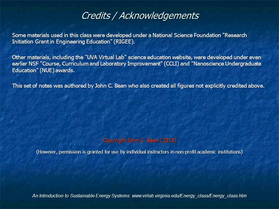 Credits / Acknowledgements Some materials used in this class were developed under a National Science Foundation