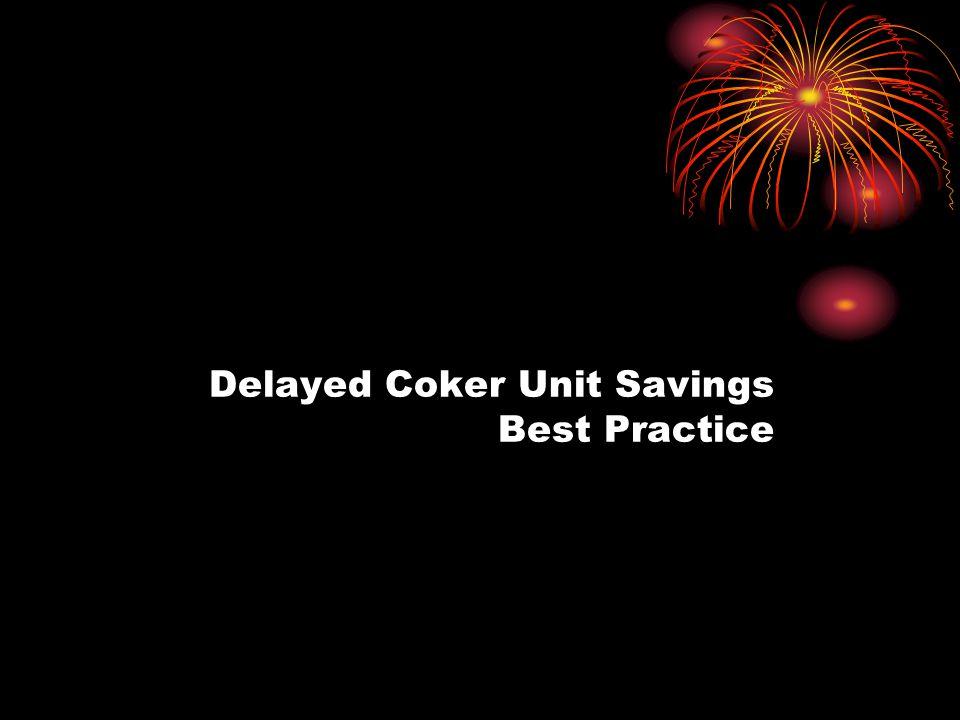 Delayed Coker Unit Savings Best Practice