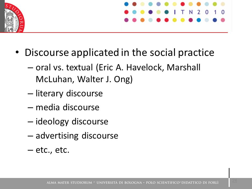 Discourse applicated in the social practice – oral vs.