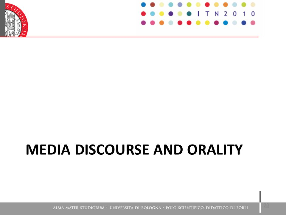 MEDIA DISCOURSE AND ORALITY 28