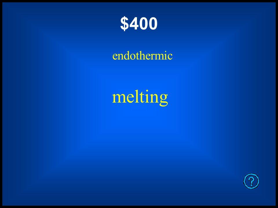 $200 exothermic condensation