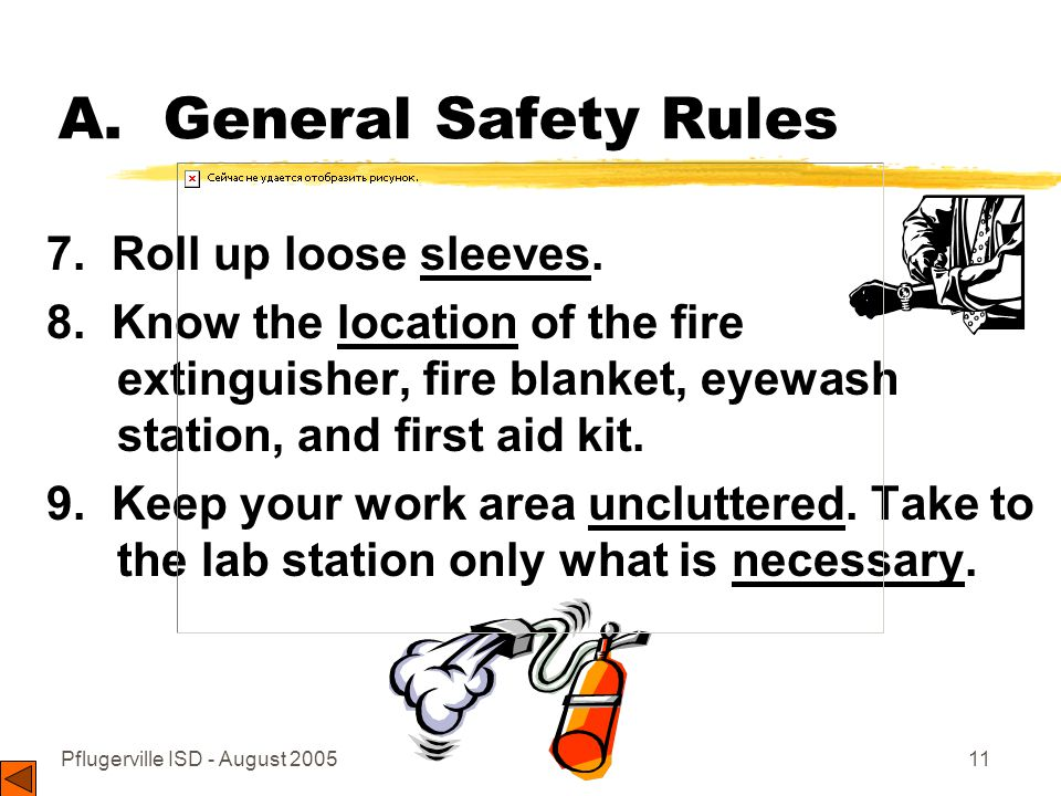Pflugerville ISD - August 200511 A.General Safety Rules 7.